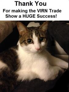 Photo of Henri the Cat, caption on top Thank You for making the VIRN Trade Show a Huge Success!